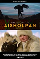 The Story of Aisholpan