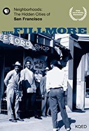Neighborhoods: The Hidden Cities of San Francisco - The Fillmore Poster