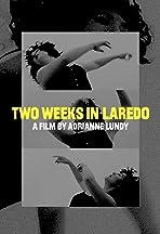 Two Weeks in Laredo