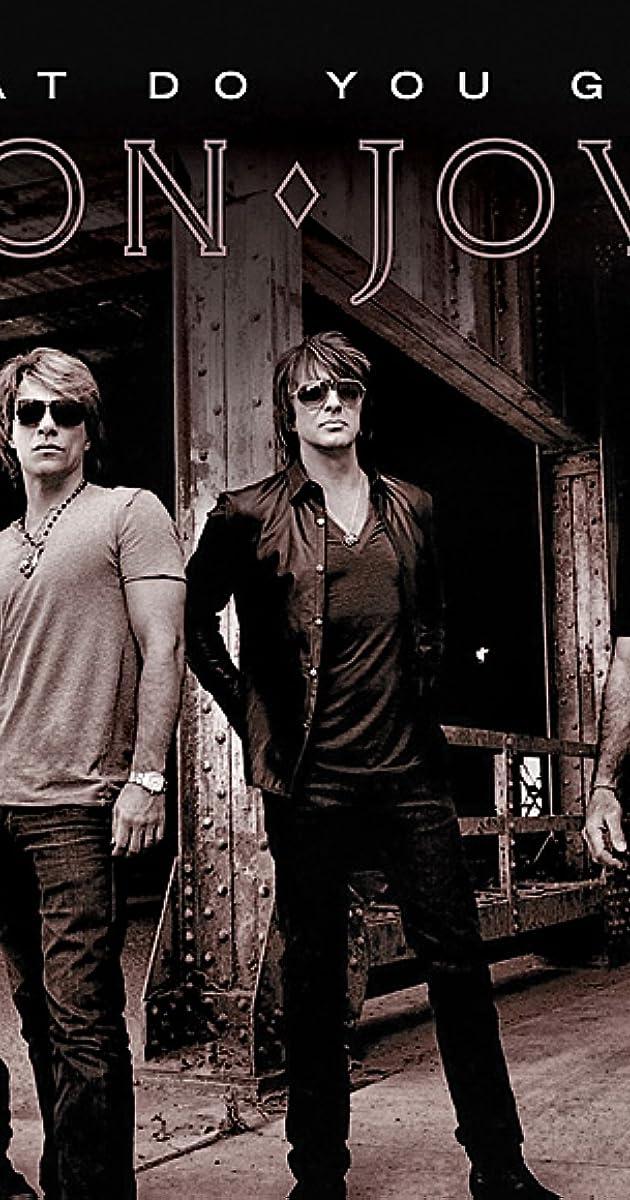 Bon Jovi: What Do You Got? (Video 2010) - IMDb