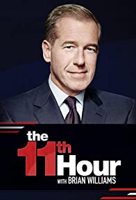 Primary photo for The 11th Hour with Brian Williams