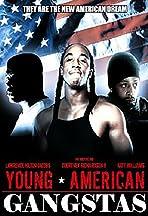 Young American Gangstas