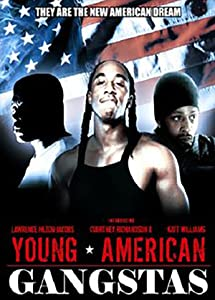 Downloading high quality movies Young American Gangstas [BluRay]