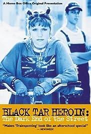 Black Tar Heroin: The Dark End of the Street Poster