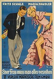 Einer Frau muß man alles verzeih'n Poster