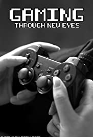 Gaming Through New Eyes Poster