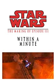 Within a Minute: The Making of 'Episode III' Poster