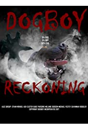 Dogboy: Reckoning