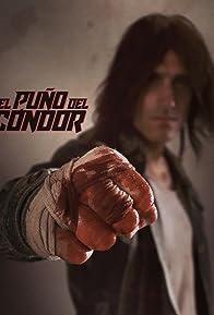 Primary photo for El Puño del Cóndor