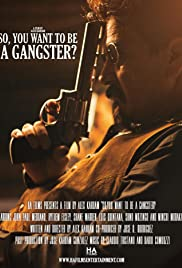 So, You Want to Be a Gangster? Poster