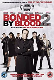 Bonded by Blood 2 Poster