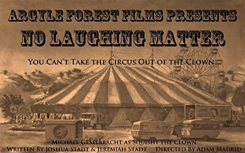Psp movie downloads mp4 free Argyle Forest Films Presents No Laughing Matter by [2048x2048]
