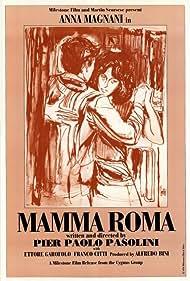 Mamma Roma (1965) Poster - Movie Forum, Cast, Reviews