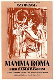 Mamma Roma (1962) Poster - Movie Forum, Cast, Reviews