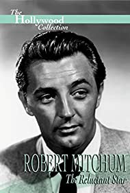 Crazy About the Movies: Robert Mitchum - The Reluctant Star (1991)