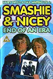 Smashie and Nicey, the End of an Era Poster