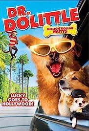 Dr. Dolittle: Million Dollar Mutts Poster