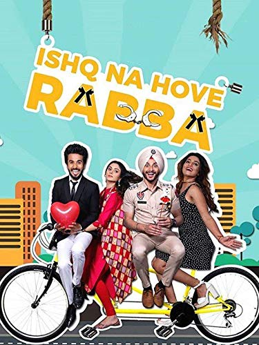Ishq Na Hove Rabba 2018 Punjabi Full Movie Watch Online HD Print Free Download