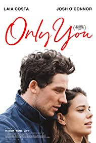 Laia Costa and Josh O'Connor in Only You (2018)