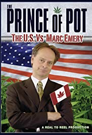 Prince of Pot: The U.S. vs. Marc Emery Poster