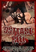 Outtake Reel