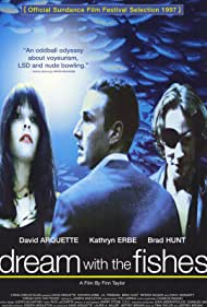 David Arquette, Kathryn Erbe, and Brad Hunt in Dream with the Fishes (1997)