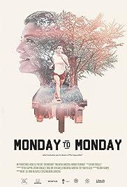 Monday to Monday Poster