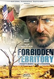 Forbidden Territory: Stanley's Search for Livingstone (1997) Poster - Movie Forum, Cast, Reviews