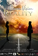 Dream Vision Reality