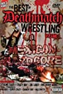 The Best of Deathmatch Wrestling, Vol. 1: Mexican Hardcore (2006) Poster