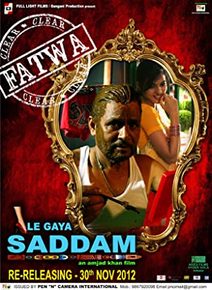 Le Gaya Saddam movie, song and  lyrics