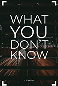 What You Don't Know (2015)