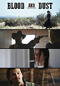 English action movies 2017 free download Blood and Dust [640x352]