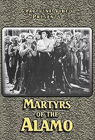 Monte Blue, Fred Burns, Sam De Grasse, John T. Dillon, Alfred Paget, Jack Prescott, and Allan Sears in Martyrs of the Alamo (1915)