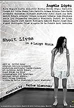 Short Lives in a Large Room