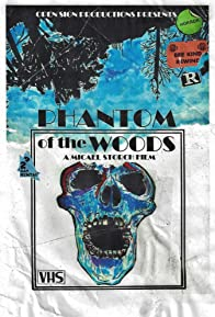 Primary photo for Phantom of the Woods