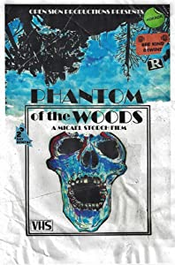 Amazon watch tv movies Phantom of the Woods by Christian Nash [480x320]