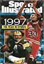 Sports Illustrated: 1997 the Year in Sports