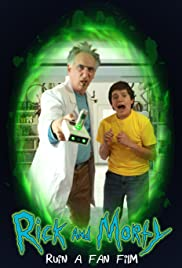 Rick and Morty Ruin a Fan Film Poster