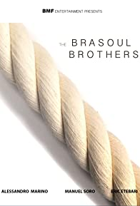 Primary photo for The Brasoul Brothers