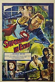 George Reeves, John Hamilton, Jack Larson, and Noel Neill in Superman in Exile (1954)