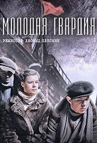 Primary photo for Molodaya gvardiya