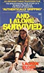 And I Alone Survived (1978) Poster