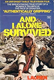 And I Alone Survived Poster