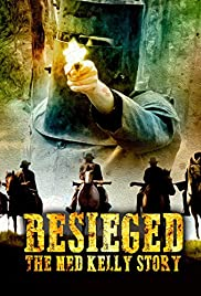 Besieged: The Ned Kelly Story Poster