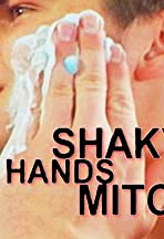 Shaky Hands Mitch