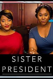 Sister President Poster