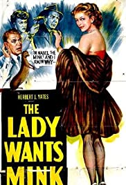 The Lady Wants Mink Poster