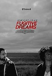 Fugitive Dreams Poster