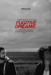 Primary photo for Fugitive Dreams